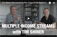 Tim Shiner Interviewed by Ben Paige On Multiple Income Streams